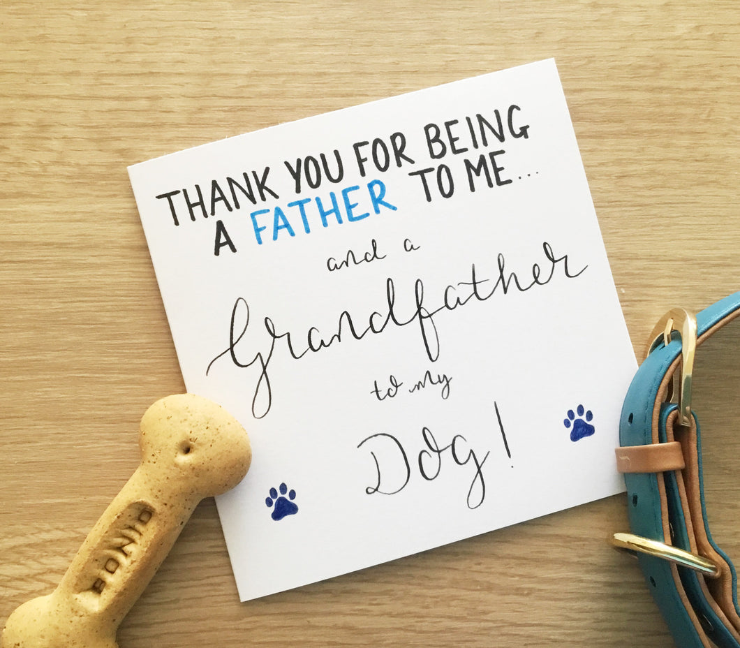 Thank you for being a Grandad to my Dog card.