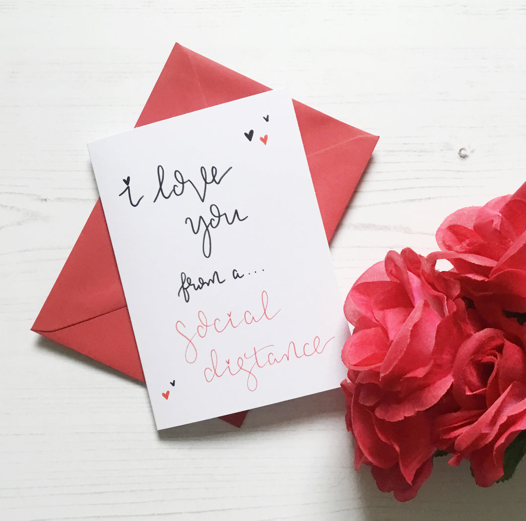 I love you from a social distance card