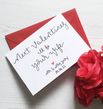 Load image into Gallery viewer, Next Valentines I'll Be Your Wife | Husband Card