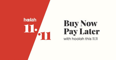Buy Now, Pay Later with hoolah this 11.11!