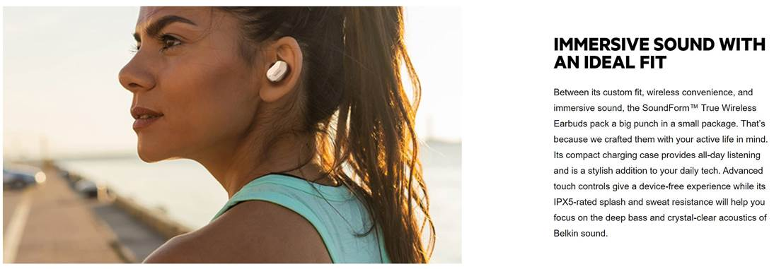 Belkin SoundForm True Wireless Earbuds with immersive sound with an ideal fit