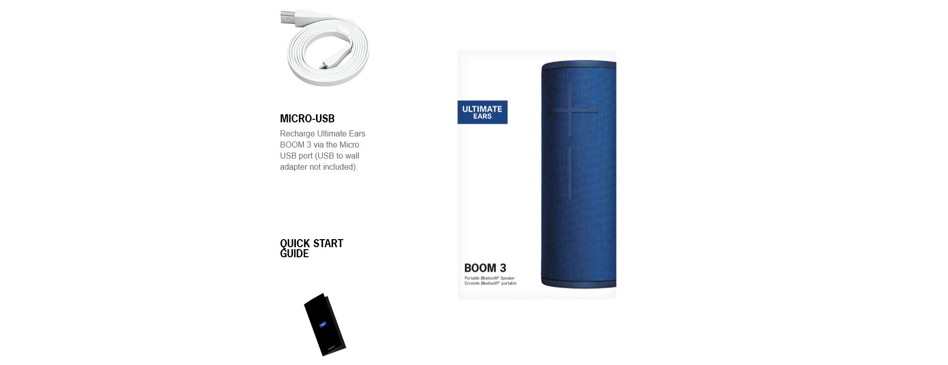 In the box, you get the Ultimate Ears Boom 3 Speaker, USB Charging Cable & Quick Start Guide.