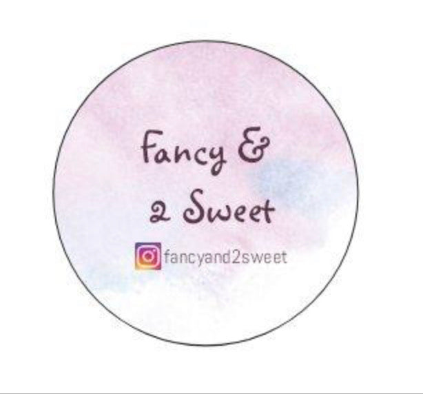 Fancy and 2 Sweet