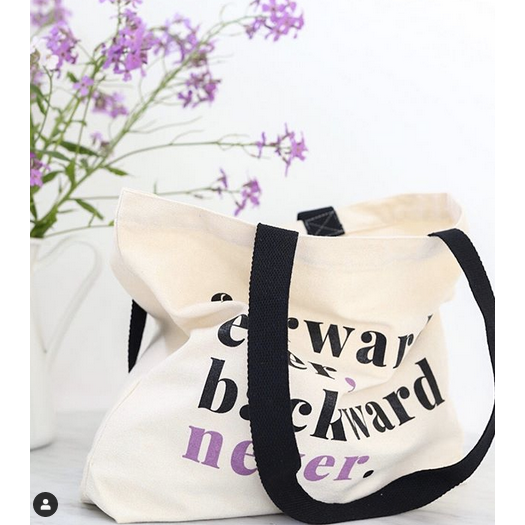 Forward Ever, Backward Never Tote Bag