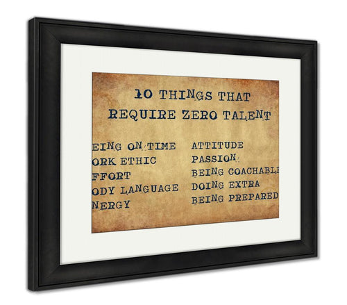 Framed Print, Inspiring Motivation Quote With Typewriter Text 10 Things That Require Zero