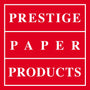 Prestige Paper Products
