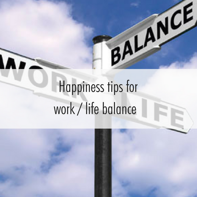 To mark National Work Life Week we share four happiness tips to help maintain that elusive balance.