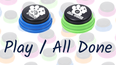 Play & All Done - How to teach your dog to talk with buttons