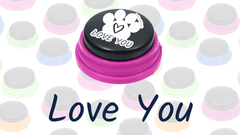 Words & Phrases: Love You - How to teach your dog to talk with buttons