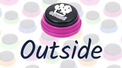 Words & Phrases: Outside - How to teach your dog to talk with buttons