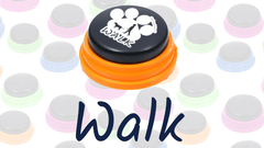 Words & Phrases: Walk - How to teach your dog to talk with buttons