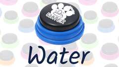Words & Phrases: Water - How to teach your dog to talk with buttons