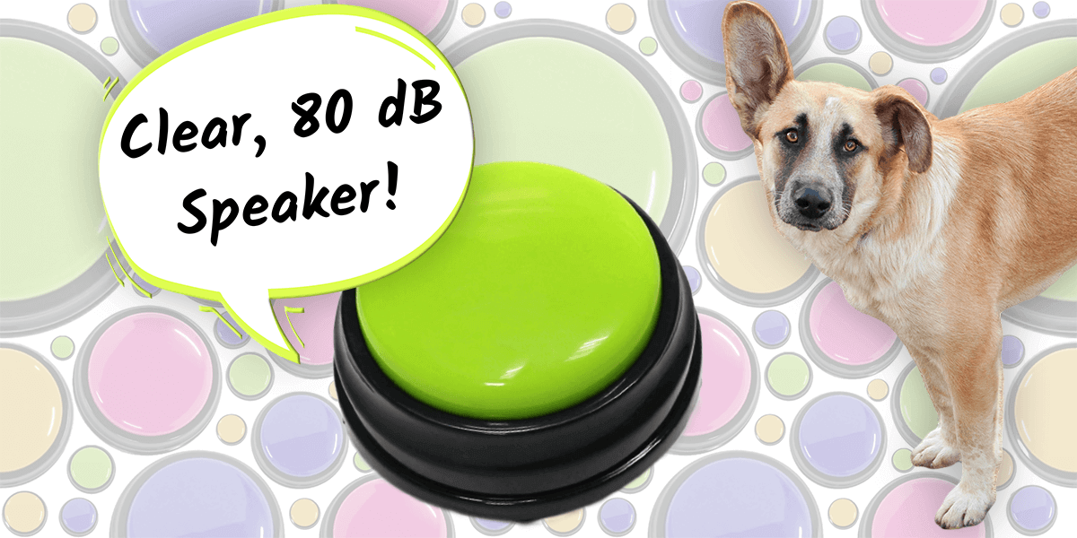 Each button for dog communication has a clear and loud speaker with a sensitivity of up to 80 dB.