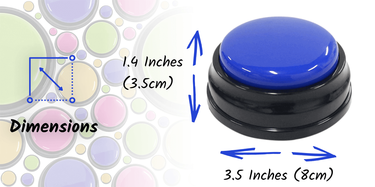 This image shows the dimensions of recordable dog buttons. Each dog speech button is 1.4 inches tall and 3.5 inches in diameter.