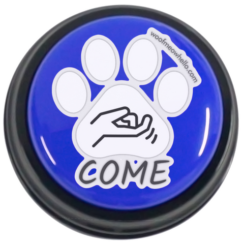 Sticker Label For Pet Speaking Buttons - Come