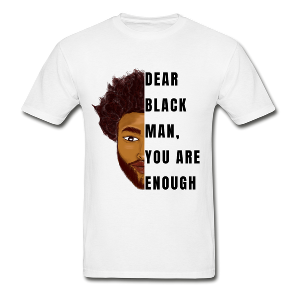 Black Man You Are Enough - white