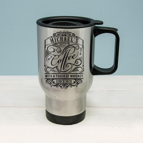 Coffee With a Touch of Whiskey Travel Mug - One of a Kind Gifts UK