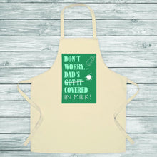 Load image into Gallery viewer, Dad's Covered In Milk Apron - One of a Kind Gifts UK