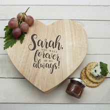 Load image into Gallery viewer, Engraved Forever My Always Cheese Board - One of a Kind Gifts UK