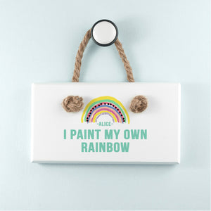 My Own Rainbow White Hanging Sign - One of a Kind Gifts UK