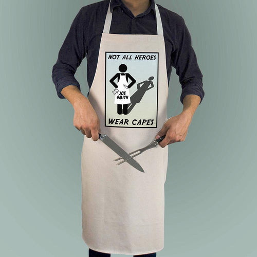 Not All Heros Wear Capes - Personalised Apron - One of a Kind Gifts UK