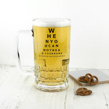 Load image into Gallery viewer, Opticians Chart Beer Glass Tankard - One of a Kind Gifts UK