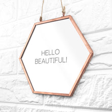 Load image into Gallery viewer, Personalised Hexagon Copper Mirror - One of a Kind Gifts UK