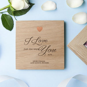 Personalised Just The Way You Are Oak Photo Cube - One of a Kind Gifts UK