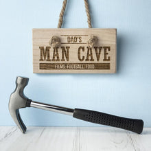 Load image into Gallery viewer, Personalised MAN CAVE Wooden Sign - One of a Kind Gifts UK
