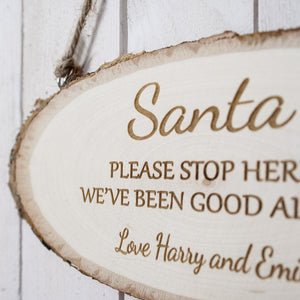 Santa Please Stop Here Wooden Sign - One of a Kind Gifts UK