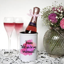 Load image into Gallery viewer, Will You Be My Bridesmaid Personalised Miniature Champagne Bucket - One of a Kind Gifts UK