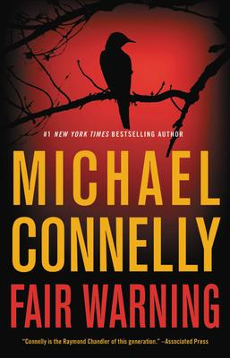Fair Warning by Michael Connelly (Available in ePub/Mobi and PDF formats)