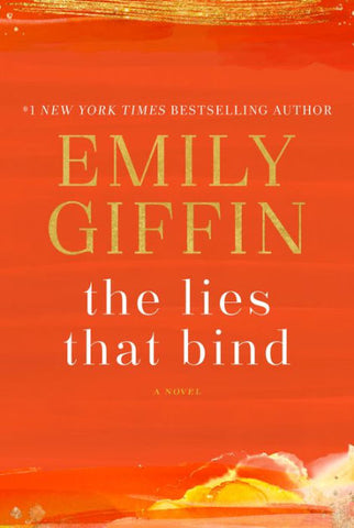 The Lies That Bind by Emily Giffin (Epub/Mobi and PDF formats)