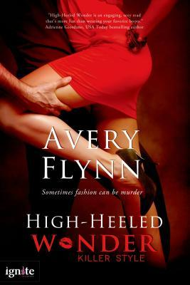 Killer Style Series by Avery Flynn (Available in ePUB/Mobi and PDF Formats)