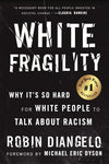 White Fragility: Why It's So Hard for White People to Talk About Racism by Robin DiAngelo (ePub/Mobi and PDF)