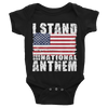 I KINDA STAND FOR OUR NATIONAL ANTHEM ONESIE