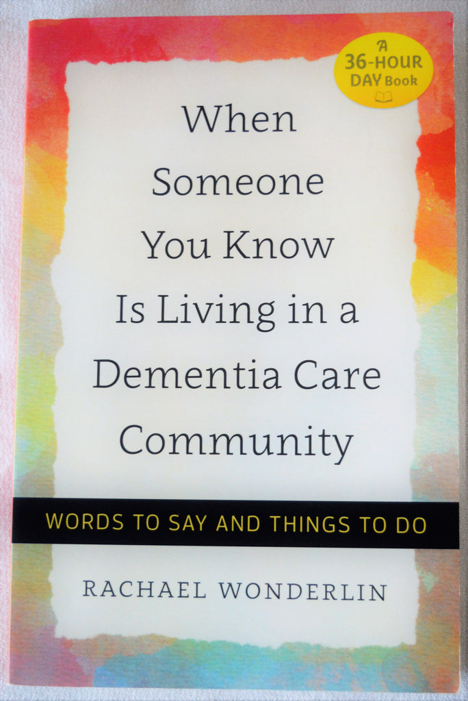 A Must Read Book If You Are Caring For Someone with Dementia!