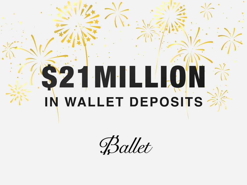 $21,000,000 in Ballet customer trust