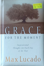 Load image into Gallery viewer, Grace for the Moment - Max Lucado