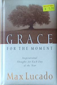 Grace for the Moment - Max Lucado