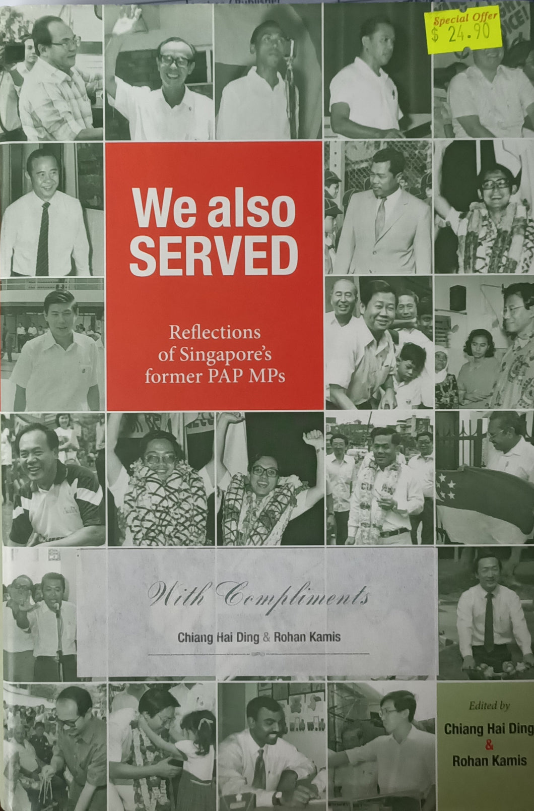 We Also Served: Reflection of Singapore's former PAP MPs - Chiang Hai Ding and Rohan Kamis