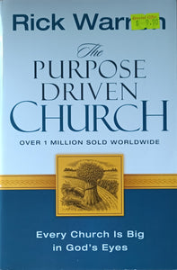 The Purpose Driven Church - Rick Warren