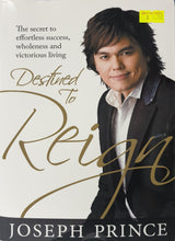 Load image into Gallery viewer, Destined To Reign - Joseph Prince