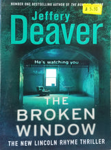 Load image into Gallery viewer, The Broken Window : Lincoln Rhyme Book 8 - Jeffery Deaver