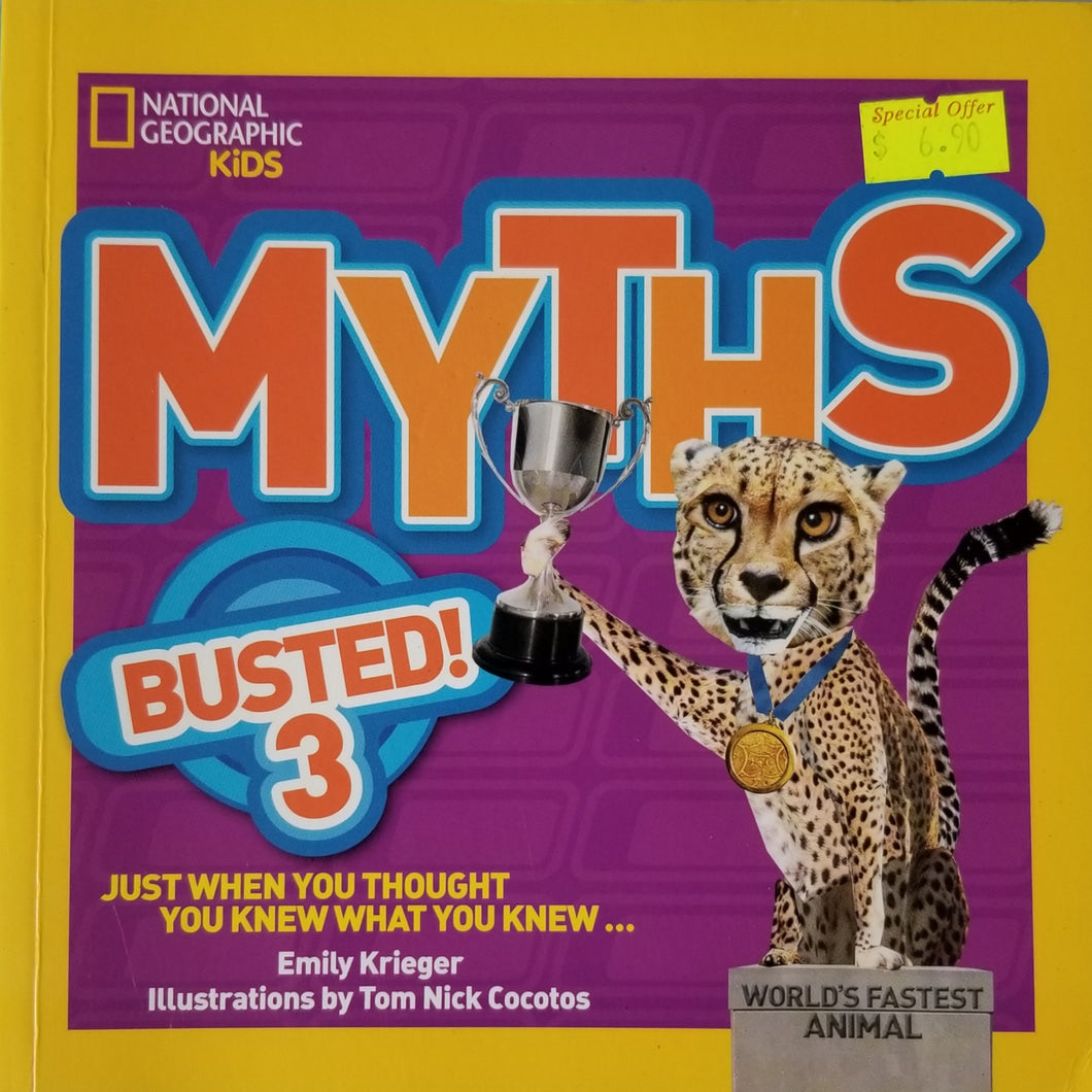 Myths Busted! 3 : Just When You Thought You Knew What You Knew... - National Geographic Kids
