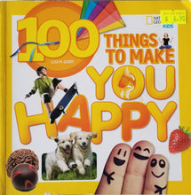 Load image into Gallery viewer, 100 Things to Make You Happy - National Geographic Kids