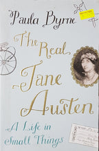 Load image into Gallery viewer, The Real Jane Austen - Paula Byrne