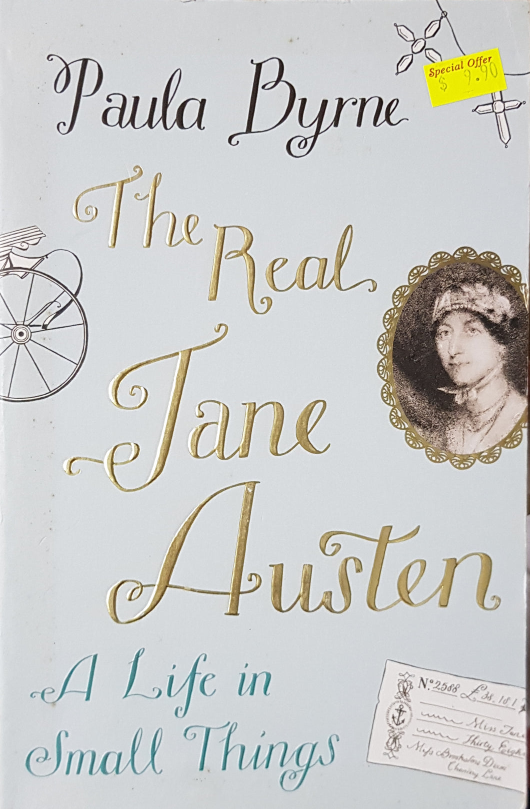 The Real Jane Austen - Paula Byrne