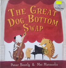Load image into Gallery viewer, The Great Dog Bottom Swap - Peter Bently & Mei Matsuoka