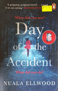 Day of the Accident : The compelling and emotional thriller with a twist you won't believe - Nuala Ellwood